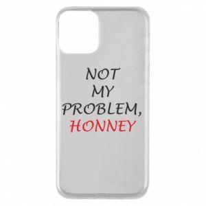 Etui na iPhone 11 Not my problem, honny