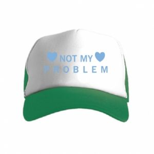 Kid's Trucker Hat Not my problem