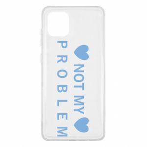 Samsung Note 10 Lite Case Not my problem
