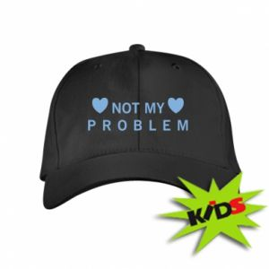 Kids' cap Not my problem
