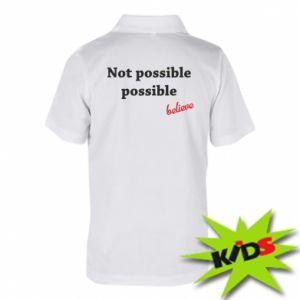 Koszulka polo dziecięca Not possible possible