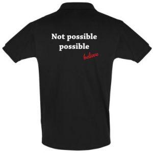 Koszulka Polo Not possible possible