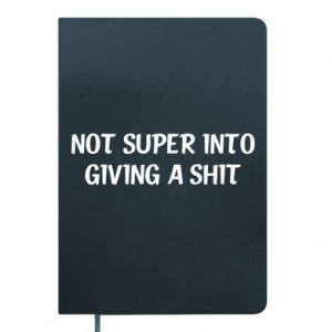 Notes Not super into giving a shit