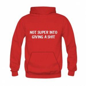 Bluza z kapturem dziecięca Not super into giving a shit