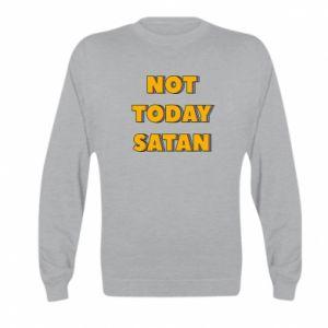Bluza dziecięca Not today satan