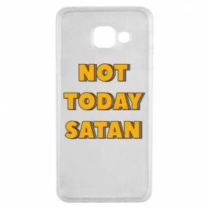 Etui na Samsung A3 2016 Not today satan
