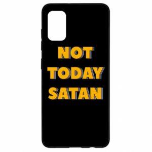 Etui na Samsung A41 Not today satan