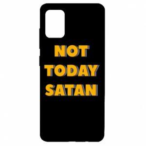 Etui na Samsung A51 Not today satan