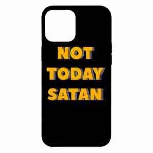 Etui na iPhone 12 Pro Max Not today satan