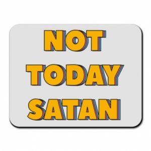 Podkładka pod mysz Not today satan