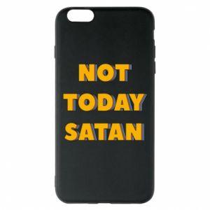 Etui na iPhone 6 Plus/6S Plus Not today satan