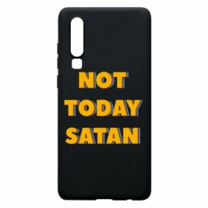 Etui na Huawei P30 Not today satan