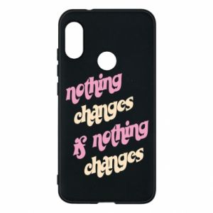 Etui na Mi A2 Lite Nothing changes if nothing changes