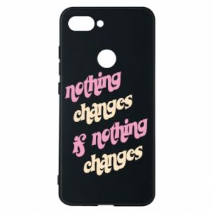 Etui na Xiaomi Mi8 Lite Nothing changes if nothing changes