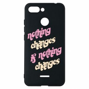 Etui na Xiaomi Redmi 6 Nothing changes if nothing changes