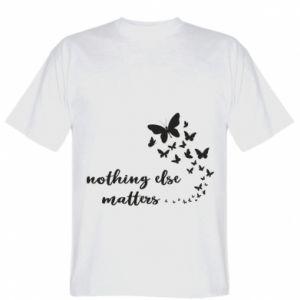 Koszulka Nothing else matter