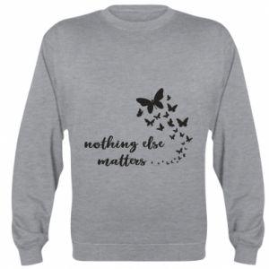 Bluza (raglan) Nothing else matter
