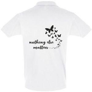 Koszulka Polo Nothing else matter