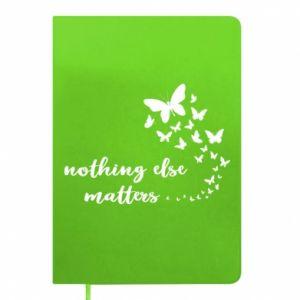 Notes Nothing else matter