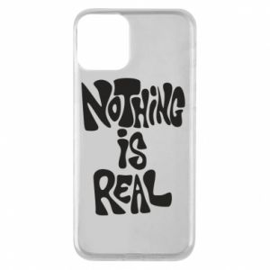 Etui na iPhone 11 Nothing is real