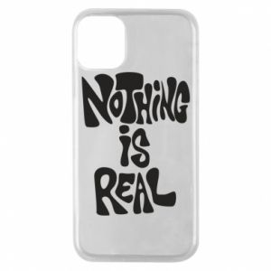 Etui na iPhone 11 Pro Nothing is real
