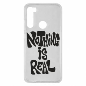 Etui na Xiaomi Redmi Note 8 Nothing is real