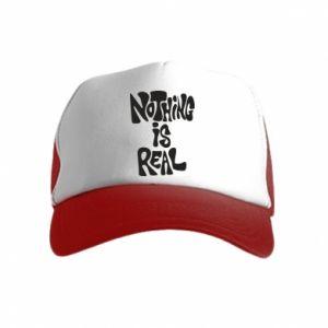 Czapka trucker dziecięca Nothing is real