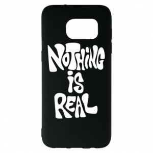 Etui na Samsung S7 EDGE Nothing is real