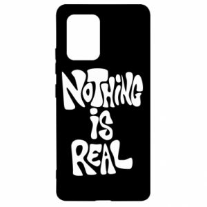 Etui na Samsung S10 Lite Nothing is real