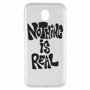 Etui na Samsung J7 2017 Nothing is real