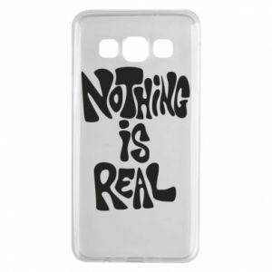 Etui na Samsung A3 2015 Nothing is real