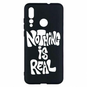 Etui na Huawei Nova 4 Nothing is real