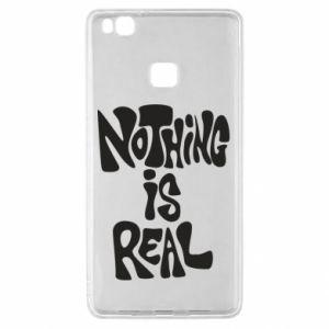 Etui na Huawei P9 Lite Nothing is real