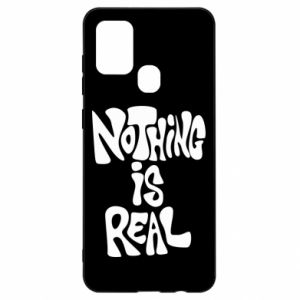 Etui na Samsung A21s Nothing is real
