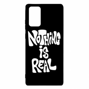 Etui na Samsung Note 20 Nothing is real