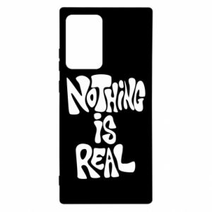 Etui na Samsung Note 20 Ultra Nothing is real