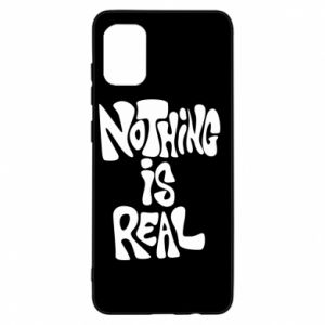 Etui na Samsung A31 Nothing is real