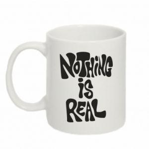 Kubek 330ml Nothing is real