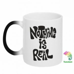 Kubek-magiczny Nothing is real