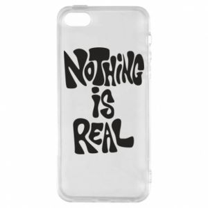 Etui na iPhone 5/5S/SE Nothing is real