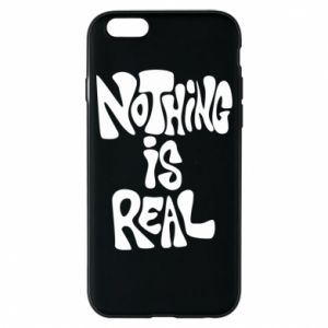 Etui na iPhone 6/6S Nothing is real