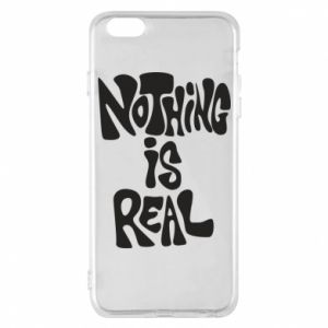 Etui na iPhone 6 Plus/6S Plus Nothing is real