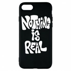 Etui na iPhone 7 Nothing is real