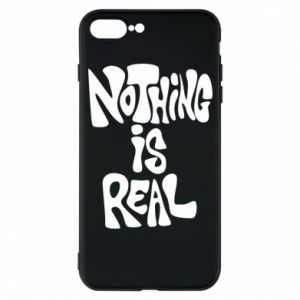 Etui do iPhone 7 Plus Nothing is real