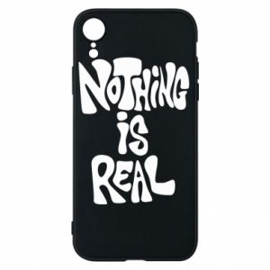 Etui na iPhone XR Nothing is real