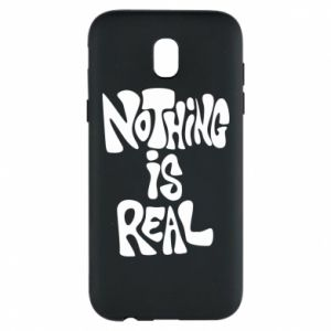 Etui na Samsung J5 2017 Nothing is real