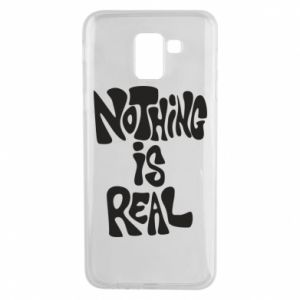 Etui na Samsung J6 Nothing is real