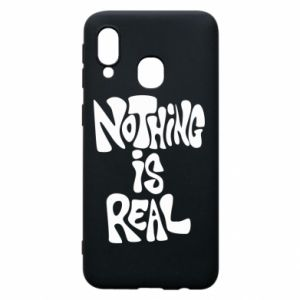 Etui na Samsung A40 Nothing is real