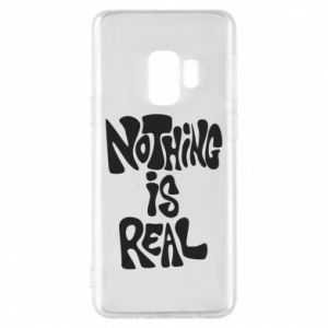 Etui na Samsung S9 Nothing is real