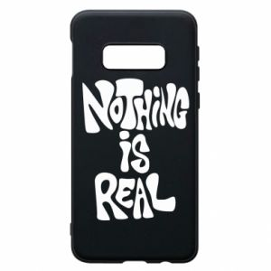Etui na Samsung S10e Nothing is real